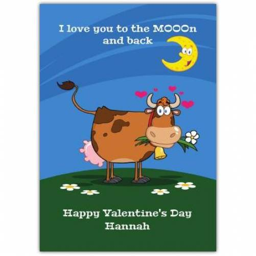 Love You To The Mooon And Back Valentine's  Card