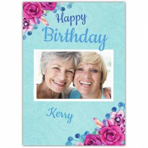 Happy Birthday Blue Background With Pink Flowers Card