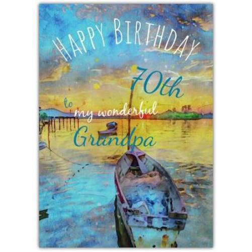 Happy 70th Birthday Boat With Sunset Card