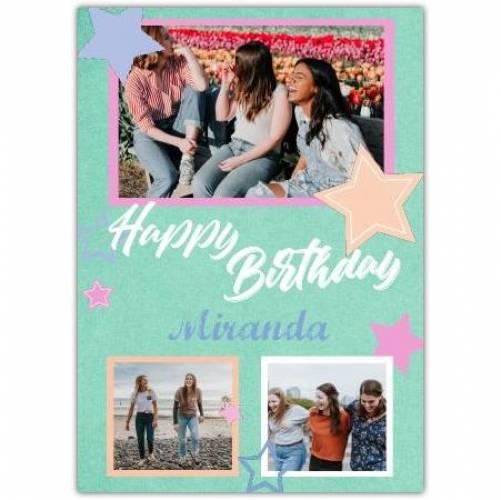 Happy Birthday 3 Photos With Stars  Card