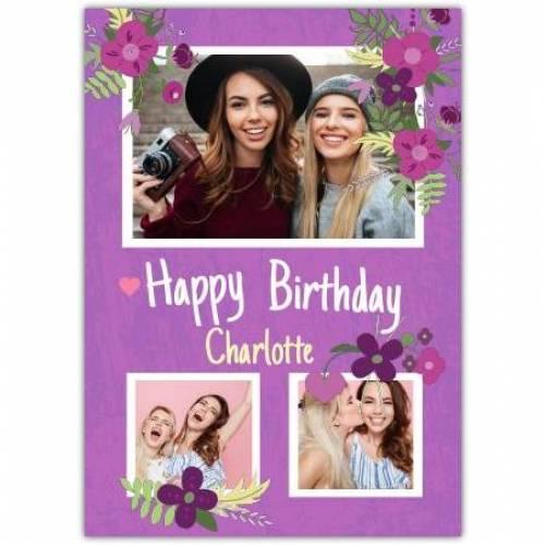 Happy Birthday Purple 3 Photos With Flowers Card