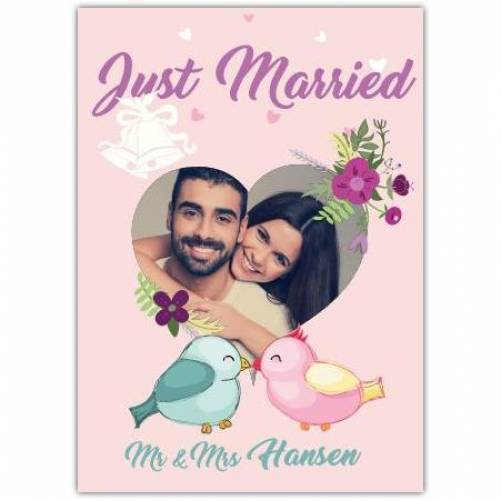 Just Married Two Birds Photo In Heart Mr And Mrs Card