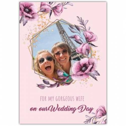For My Gorgeous Wife Card