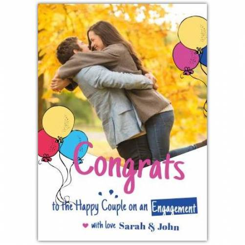 Congrats To The Happy Couple On An Engagement With Love Photo Card