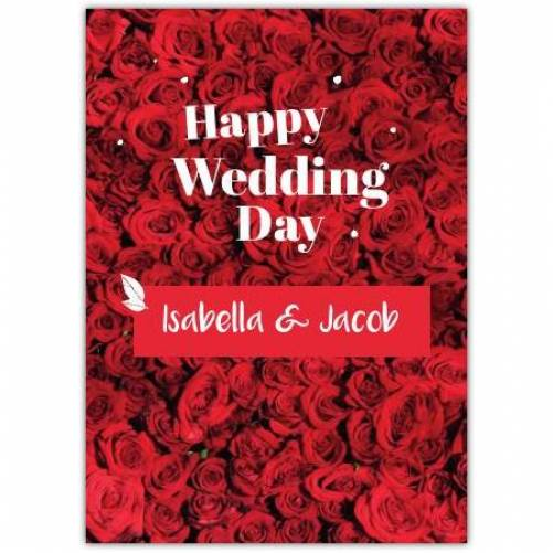 Happy Wedding Day Two Names Full Of Red Roses Card