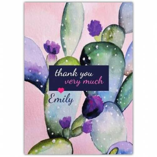 Thank You Very Much Name Cactus Purple Flower Card