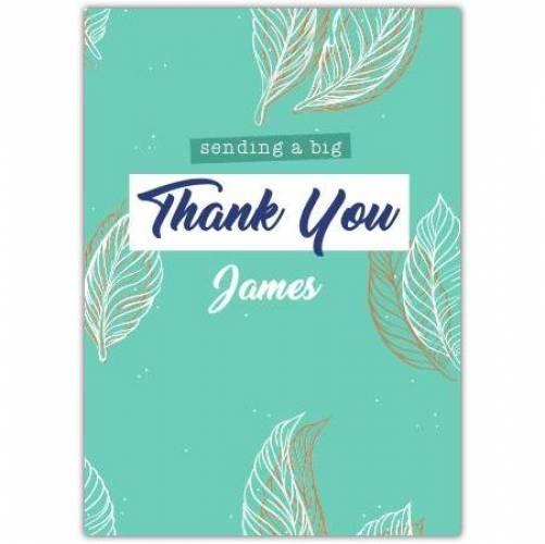 Sending A Big Thank You Leaves Green Card