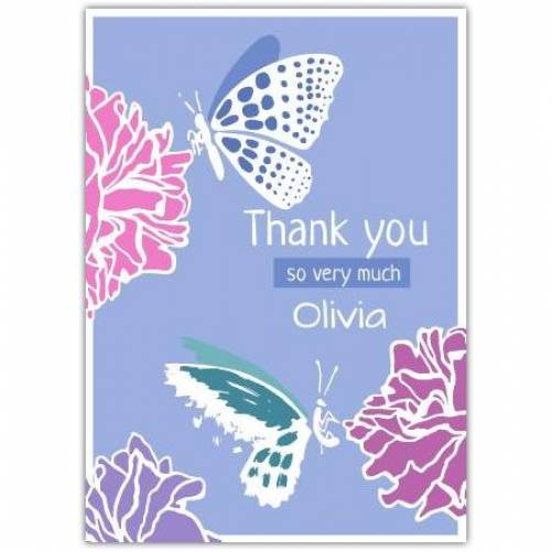 Thank You So Very Much Name Two Butterlies Card