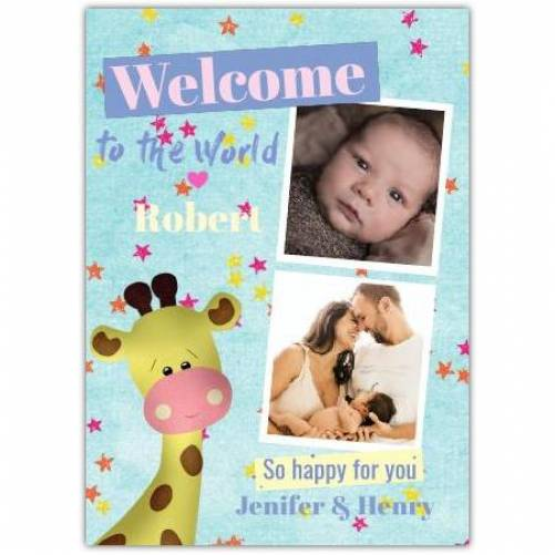 Welcome To The World Baby Giraffe With Two Photos And Stars Card