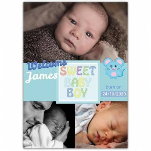 Welcome Sweet Baby Boy Born On With Three Photos Card