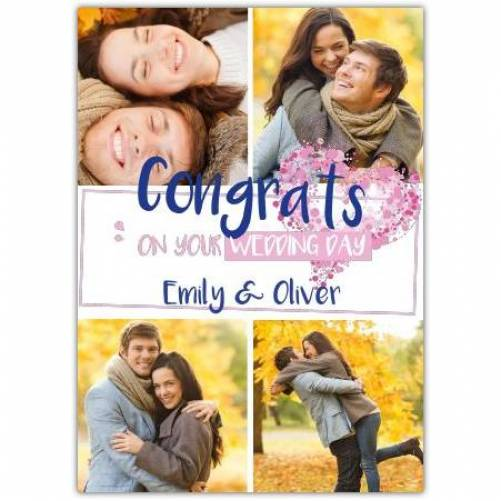 Congrats On Your Wedding Day Four Photos Heart Card
