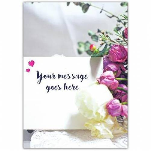 Message On Paper With Bouquet Of Flowers Card