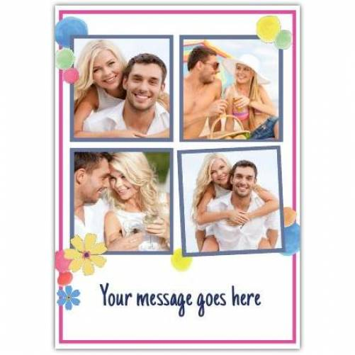 Four Photos With Balloons And Message Line On White Background Card