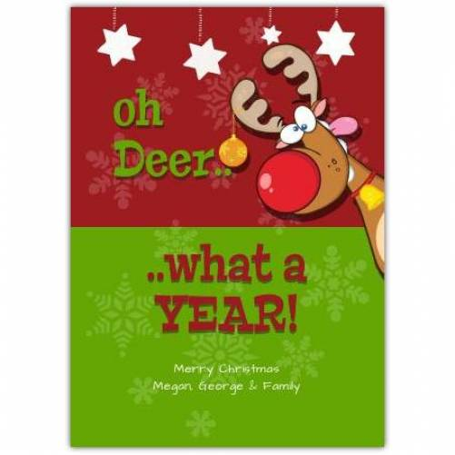 Oh Deer What A Year Christmas Card