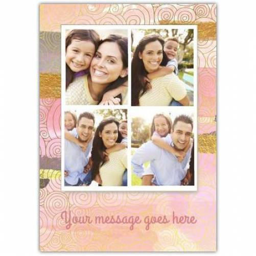Four Photos In Frame And Message Line  Card