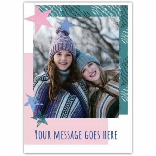 Photo And Message Green And Pink With Stars Card