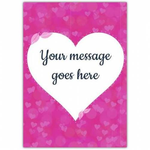 Your Message Inside Heart Greeting Card
