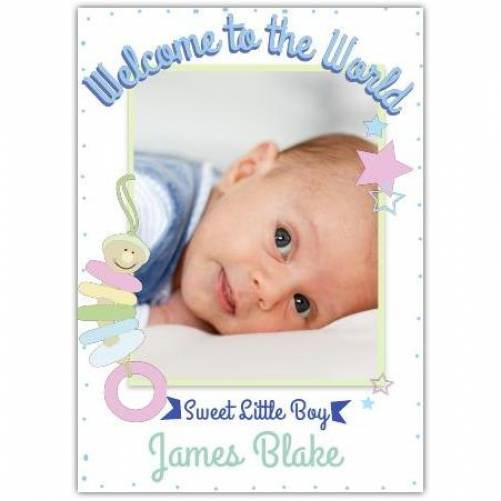 Welcome To The World Sweet Little Boy Photo Card