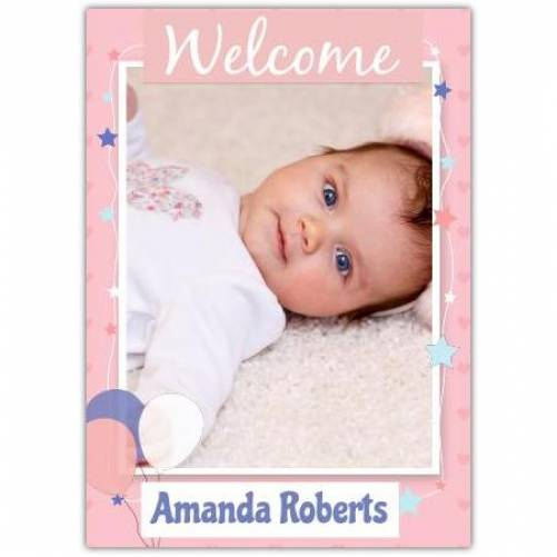 Welcome Baby One Photo Balloons And Stars And Name Card