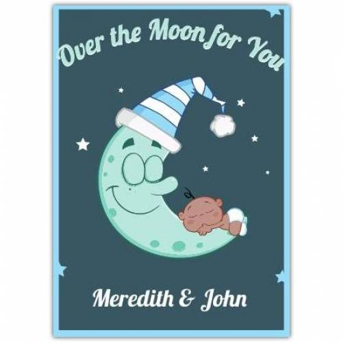 Over The Moon For You Blue And White Hat Baby Card
