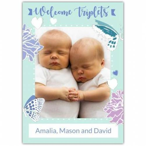 Welcome Triplets Photo Butterlies Photo Card