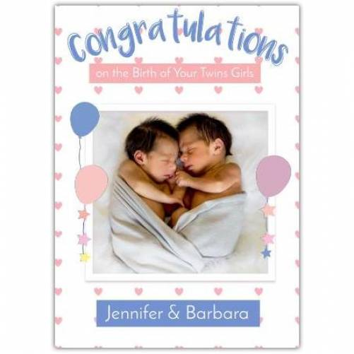 Congratulations Twin Girls Balloons And Photo Card