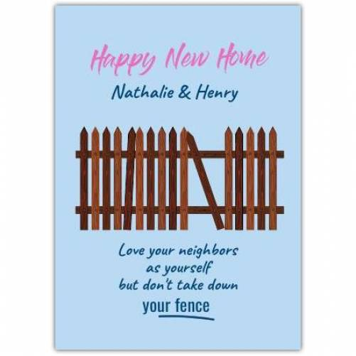 Happy New Home Fence  Card