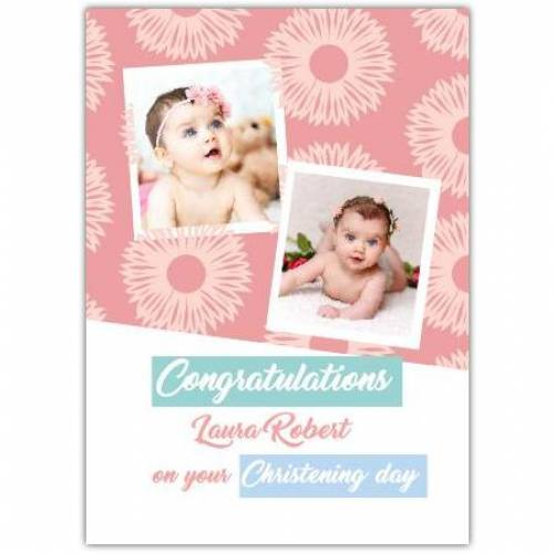 Congratulations Christening Day Baby Girl Flower Pattern  Card