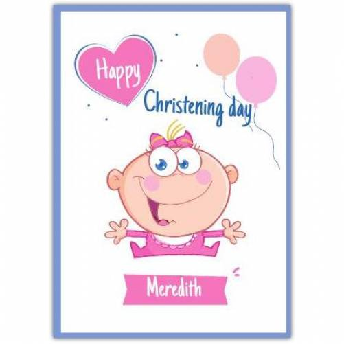 Happy Christening Day Baby Girl Pink And Orange Balloons  Card