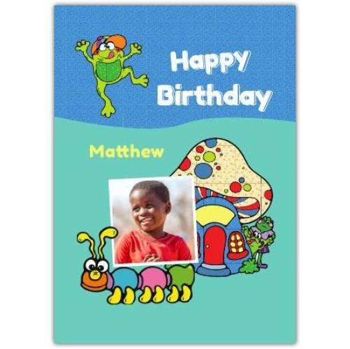 Happy Birthday Mushroom And Caterpillar Card