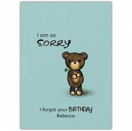 Happy Belated Birthday Teddy Bear Holding Flower Apology Card