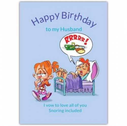 Happy Birthday Snoring Man  Card