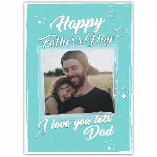 Happy Father's Day Blue Background Stars And Bubbles Card