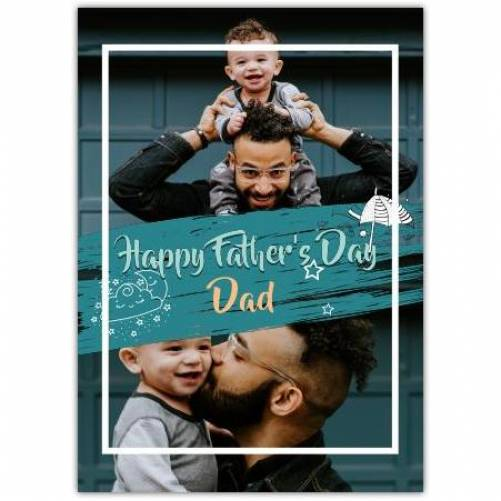 Happy Father's Day 2 Big Photos  Card