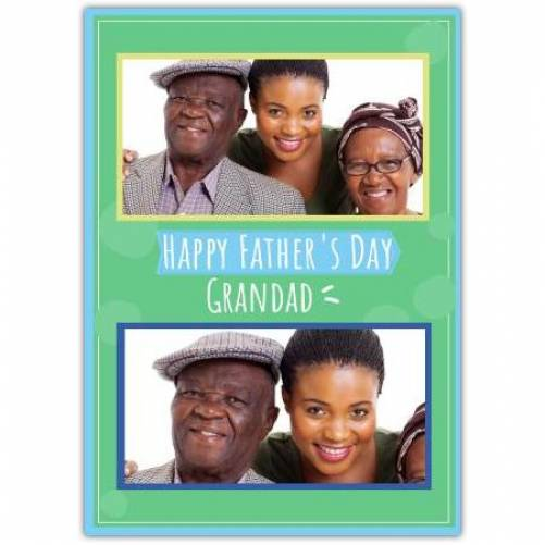 Happy Father's Day To Grandad 2 Frames Card