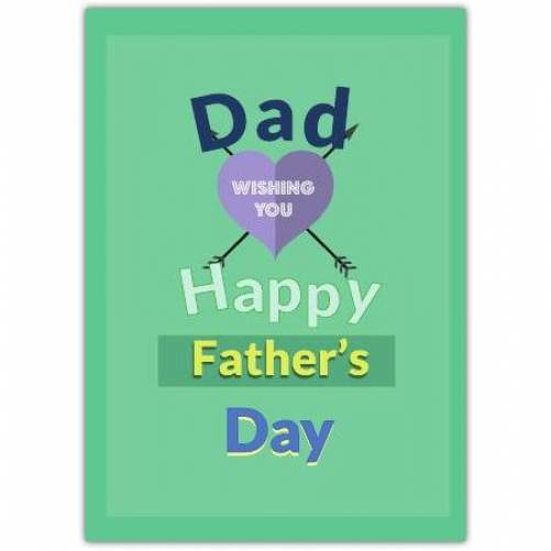 Happy Father's Day Heart With 2 Arrows  Card