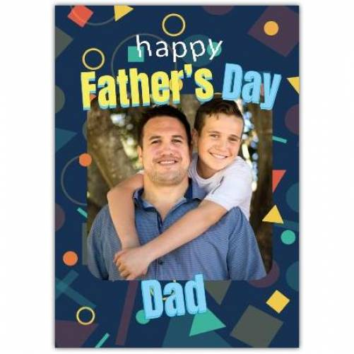 Happy Father's Day Geometric Shapes  Card