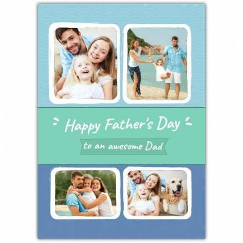 Happy Father's Day 4 Frames  Card