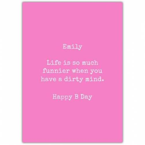 Happy Birthday Pink Background Funny Saying Card
