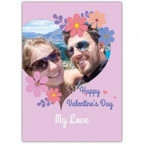 Happy Valentines Day Heart With Flowers Card