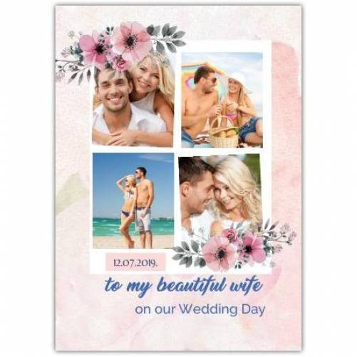 On Our Wedding Day To My Beautiful Wife Pink Flowers  Card