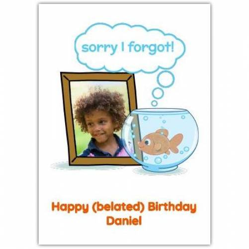 Happy Belated Birthday Fish In A Bowl Card