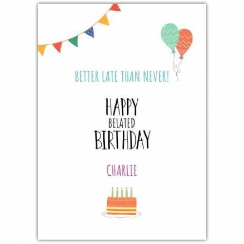 Happy Belated Birthday Balloons And Banner Card