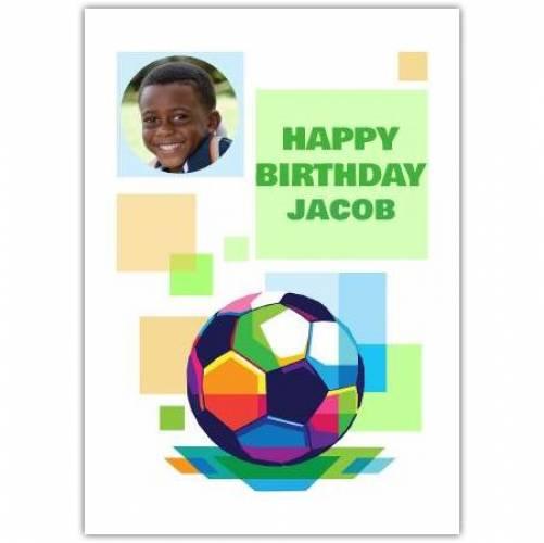 Happy Birthday Colourful Football Card
