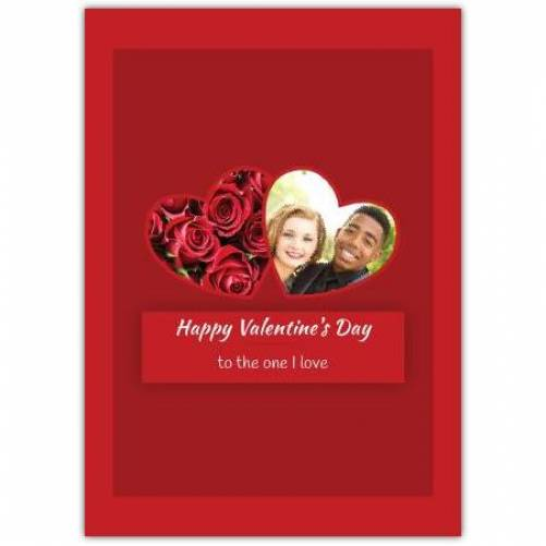Happy Valentines Day To The One I Love Red Roses  Card