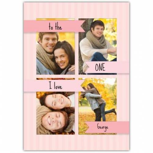To The One I Love Pink Banners  Card