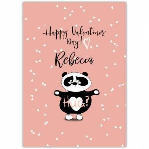 Happy Valentines Day Panda Wants A Hug  Card