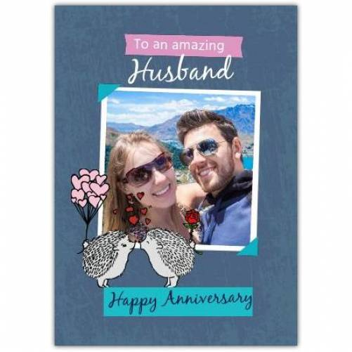 To My Amazing Husband Happy Anniversary Hedgehogs Kissing Card