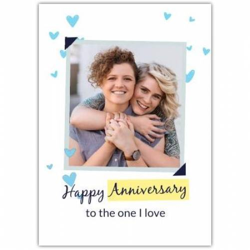 Happy Anniversary To The One I Love With Blue Hearts Card