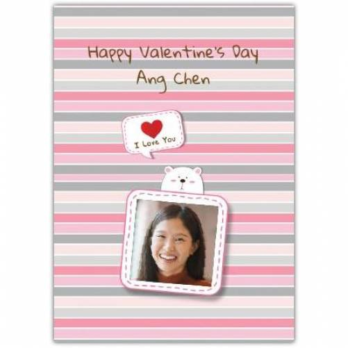 Happy Valentines Day Bear Holding Photo Frame  Card